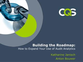 Building the Roadmap: How to Expand Your Use of Audit Analytics