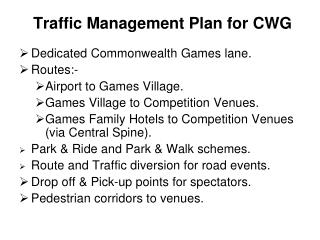 Traffic Management Plan for CWG