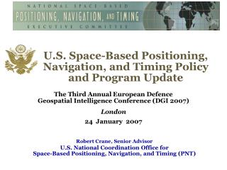 U.S. Space-Based Positioning, Navigation, and Timing Policy and Program Update