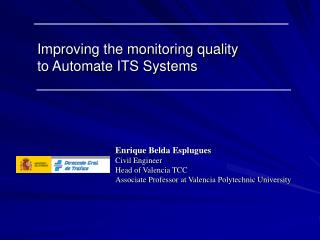 Improving the monitoring quality to Automate ITS Systems