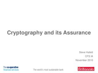 Cryptography and its Assurance
