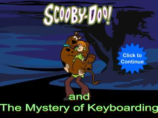and The Mystery of Keyboarding