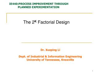 The 2 K  Factorial Design