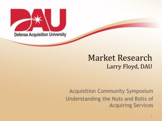 Market Research Larry Floyd, DAU