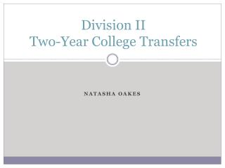 Division II  Two-Year College Transfers