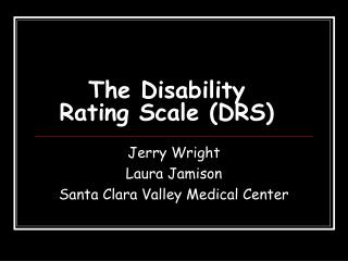 The Disability Rating Scale (DRS)