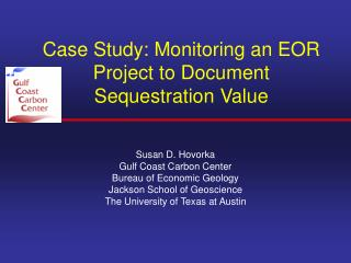 Case Study: Monitoring an EOR Project to Document Sequestration Value