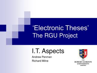 'Electronic Theses'    The RGU Project