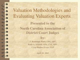 Valuation Methodologies and Evaluating Valuation Experts
