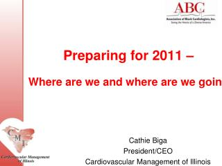 Preparing for 2011 – Where are we and where are we going