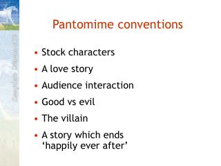 Pantomime conventions