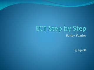 ECT Step by Step