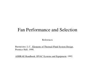 Fan Performance and Selection