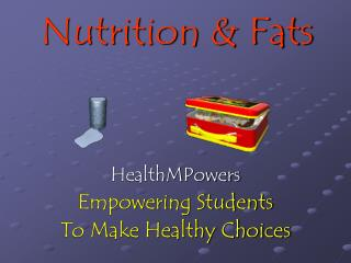 Nutrition & Fats