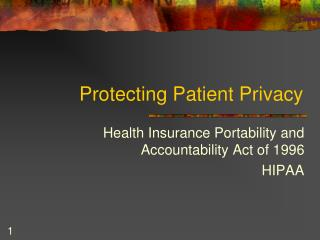 Protecting Patient Privacy
