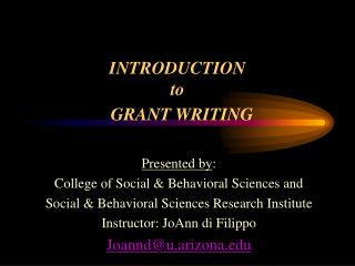 INTRODUCTION to           GRANT WRITING