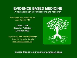 EVIDENCE BASED MEDICINE A new approach to clinical care and research