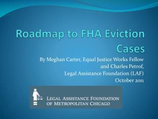 Roadmap to FHA Eviction Cases