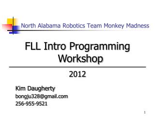 North Alabama Robotics Team Monkey Madness