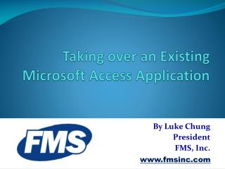 Taking over an Existing  Microsoft Access Application