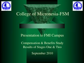 Presentation to FMI Campus Compensation & Benefits Study