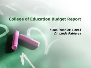 College of Education Budget Report