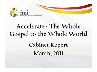 Accelerate- The Whole Gospel to the Whole World