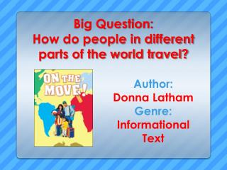Big Question: How do people in different parts of the world travel?
