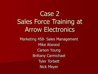 Case 2 Sales Force Training at Arrow Electronics