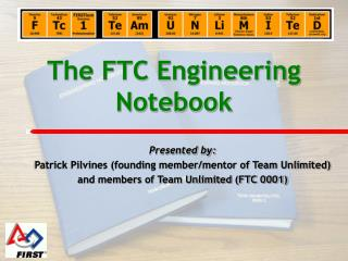 The FTC Engineering Notebook