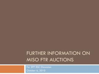 Further Information on MISO FTR Auctions