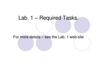Lab. 1 – Required Tasks.