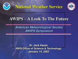 American Meteorological Society AWIPS Symposium