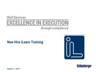 New Hire iLearn Training Version 1 – 8/1/11