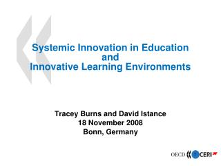 Systemic Innovation in Education and Innovative Learning Environments
