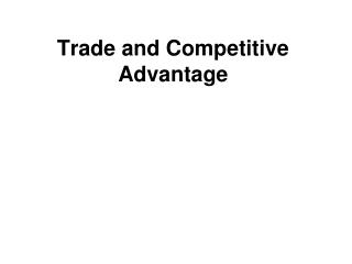 Trade and Competitive Advantage