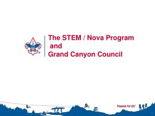 The STEM / Nova Program   and Grand Canyon Council