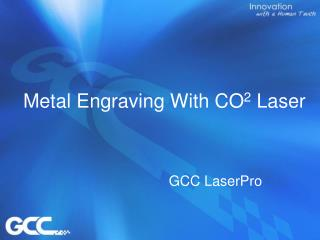 Metal Engraving With CO 2 Laser