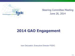 2014 GAO Engagement