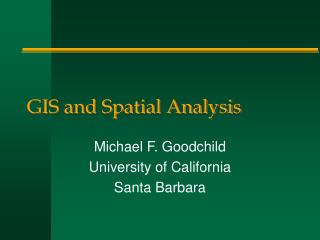 GIS and Spatial Analysis