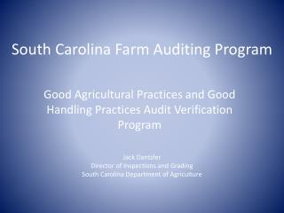 South Carolina Farm Auditing Program
