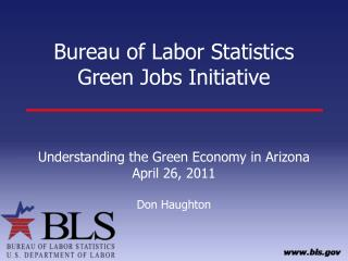 Bureau of Labor Statistics Green Jobs Initiative