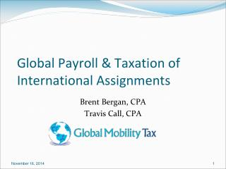 Global Payroll & Taxation of International Assignments