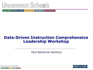 Data-Driven Instruction Comprehensive Leadership Workshop