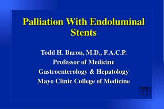 Palliation With Endoluminal Stents