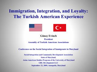 Immigration, Integration, and Loyalty:   The Turkish American Experience