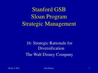 Stanford GSB Sloan Program Strategic Management