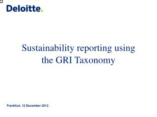 Sustainability reporting using  the GRI Taxonomy