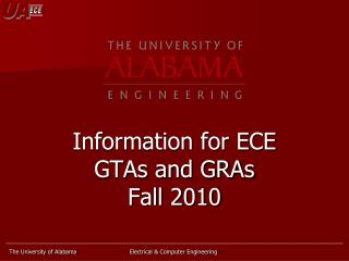 Information for ECE GTAs and GRAs Fall 2010