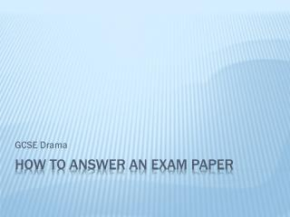 How to answer an exam paper